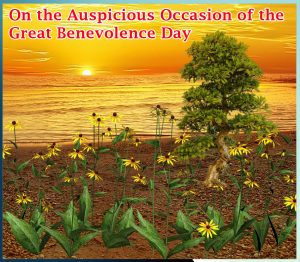 On the Auspicious Occasion of the Great Benevolence Day